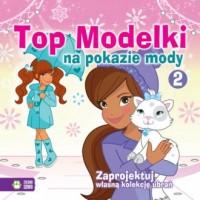 Top modelki na pokazie mody 2 - okładka książki