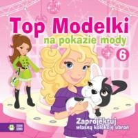 Top modelki na pokazie mody 6 - okładka książki