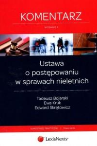 Ustawa o postępowaniu w sprawach nieletnich. Komentarz - okładka książki