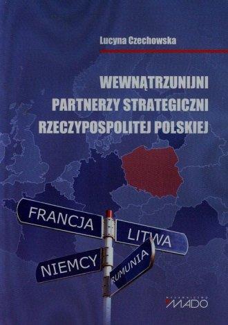 Wewnątrzunijni partnerzy strategiczni - okładka książki