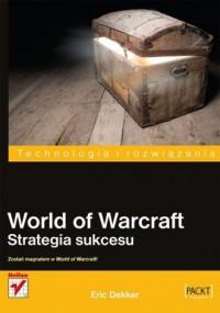 World of Warcraft. Strategia sukcesu - okładka książki