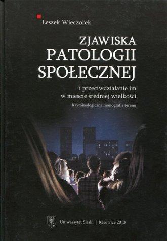 Zjawiska patologii społecznej i - okładka książki