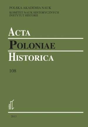 Acta Poloniae Historica. Vol. 108 - okładka książki