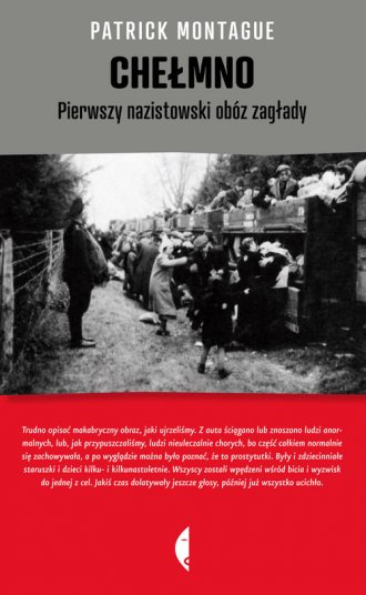 Chełmno. Pierwszy nazistowski obóz - okładka książki