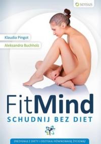 FitMind. Schudnij bez diet - okładka książki