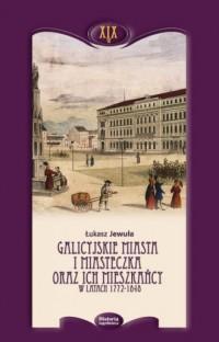 Galicyjskie miasta i miasteczka - okładka książki