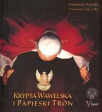 Krypta Wawelska i Papieski Tron - okładka książki
