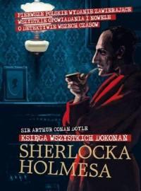 Księga wszystkich dokonań Sherlocka Holmesa - okładka książki