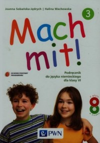 Mach mit! 3. Język niemiecki. Klasa 6. Szkoła podstawowa. Podręcznik (+ 2CD) - okładka podręcznika