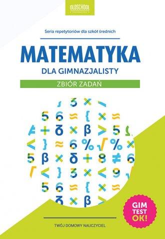 Matematyka dla gimnazjalisty. Zbiór - okładka podręcznika