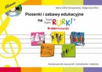Piosenki i zabawy edukacyjne na Bum Bum, Rurki. Scenariusze dla nauczycieli, instruktorów i rodziców - okładka książki