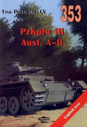 PzKpfw III Ausf. A-D. Tank Power - okładka książki