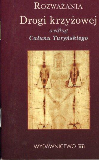 Rozważania Drogi Krzyżowej według - okładka książki