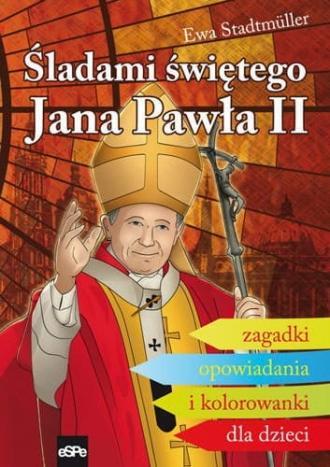 Śladami świętego Jana Pawła II - okładka książki