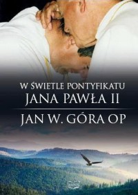 W świetle pontyfikatu Jana Pawła II - okładka książki