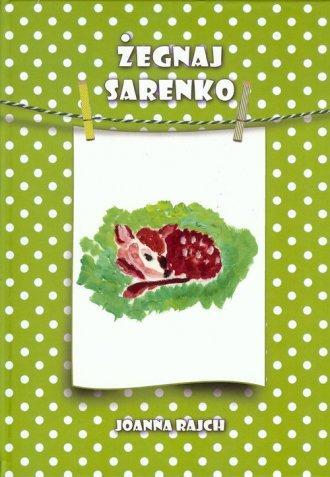 Żegnaj sarenko - okładka książki