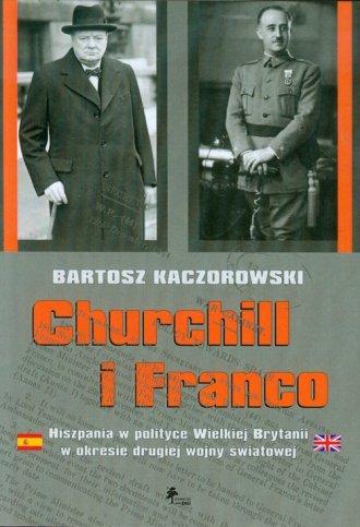Churchill i Franco. Hiszpania w - okładka książki