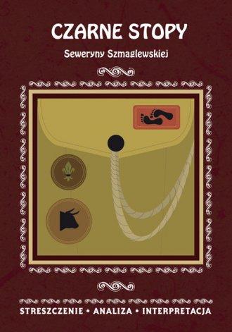 Czarne Stopy Seweryny Szmaglewskiej. - okładka podręcznika