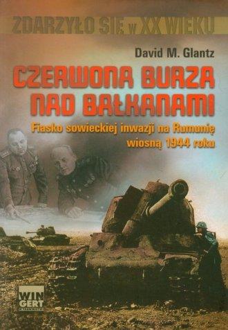 Czerwona burza nad Bałkanami 1944. - okładka książki
