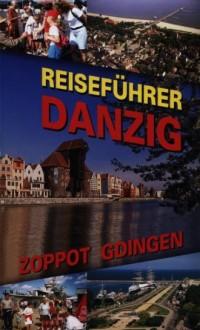 Danzig Zoppot Gdingen Reisefuhrer - okładka książki