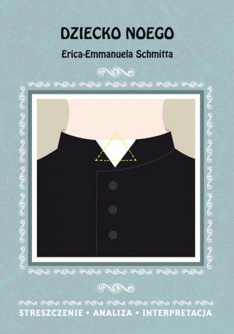 Dziecko Noego Erica-Emmanuela Schmitta. - okładka podręcznika