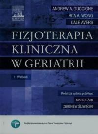 Fizjoterapia kliniczna w geriatrii - okładka książki