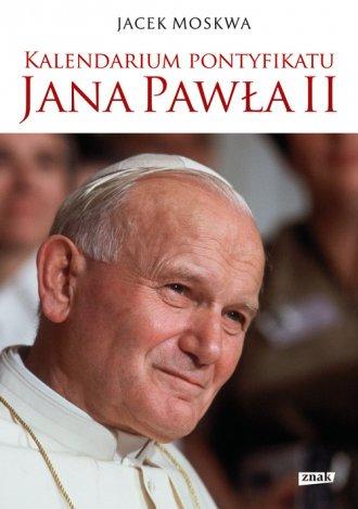 Kalendarium pontyfikatu Jana Pawła - okładka książki