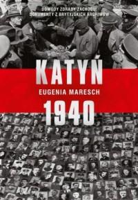 Katyń 1940 - okładka książki