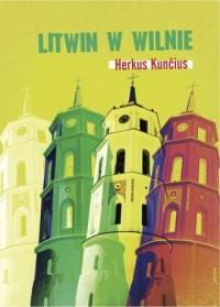 Litwin w Wilnie - okładka książki