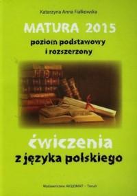 Matura 2015. Język polski. Poziom - okładka podręcznika