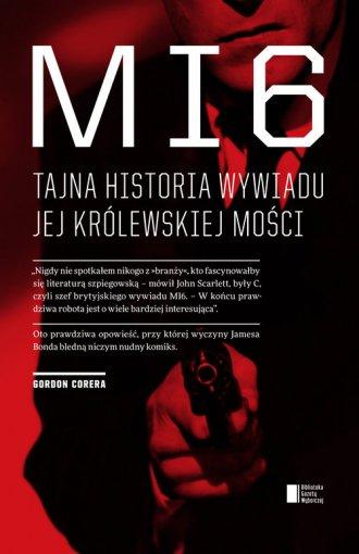 MI6. Tajna historia wywiadu Jej - okładka książki
