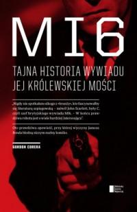 MI6. Tajna historia wywiadu Jej Królewskiej Mości - okładka książki