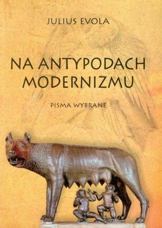 Na antypodach modernizmu. Pisma - okładka książki