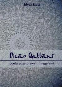 Nizar Qabbani poeta poza prawem i regułami - okładka książki