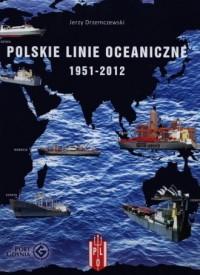 Polskie Linie Oceaniczne 1951-2012 - okładka książki