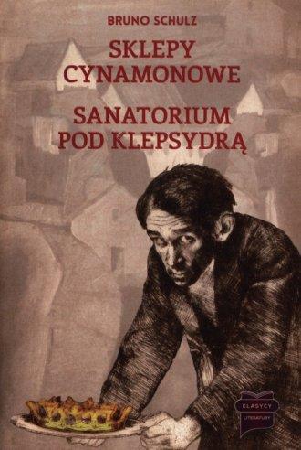 Sklepy cynamonowe. Sanatorium pod - okładka książki