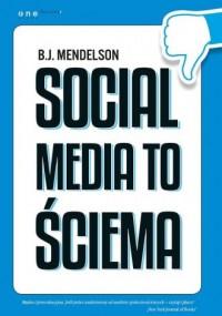 Social media to ściema - okładka książki