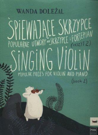 Śpiewające skrzypce zeszyt 2. Popularne - okładka książki