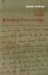 Statut Bolesława Krzywoustego - okładka książki