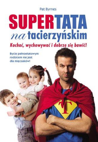Supertata na tacierzyńskim - okładka książki