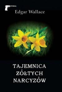 Tajemnica żółtych narcyzów - okładka książki