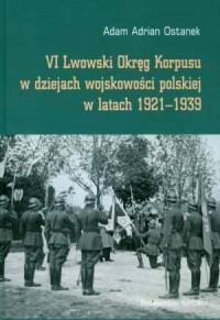 VI Lwowski Okręg Korpusu w dziejach - okładka książki