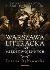 Warszawa literacka lat międzywojennych - okładka książki