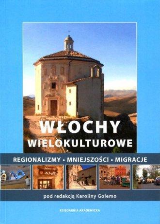 Włochy wielokulturowe. Regionalizmy - okładka książki