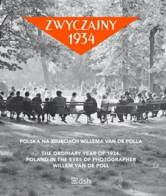 Zwyczajny 1934 Polska na zdjęciach - okładka książki