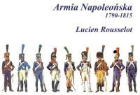 Armia Napoleońska 1790-1815 - Lucien - okładka książki