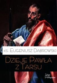 Dzieje Pawła z Tarsu - okładka książki