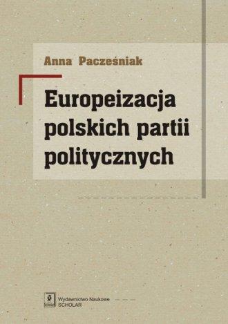 Europeizacja polskich partii politycznych - okładka książki