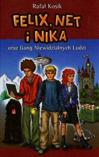 Felix Net i Nika oraz Gang Niewidzialnych - okładka książki