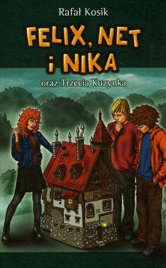 Felix Net i Nika oraz Trzecia Kuzynka. - okładka książki